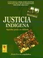 Justicia indígena: aportes para un debate