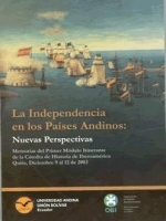 La Independencia en los países andinos: nuevas perspectivas