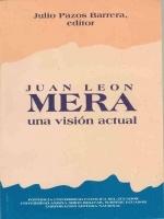Juan León Mera: una visión actual