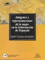 Imágenes y representaciones de la mujer en la Gobernación de Popayán