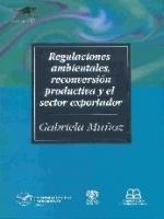 Regulaciones ambientales, reconversión productiva y el sector exportador