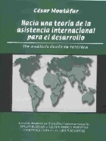 Hacia una teoría de la asistencia internacional para el desarrollo: un análisis desde su retórica