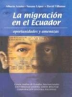 La migración en el Ecuador: oportunidades y amenazas