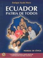 Ecuador: patria de todos. Manual de Cívica