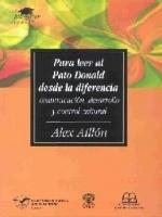 Para leer al Pato Donald desde la diferencia: Comunicación, desarrollo y control cultural