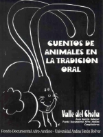 Cuentos de animales en la tradición oral. Valle del Chota