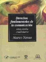 Derechos fundamentales de la comunicación: Una visión ciudadana