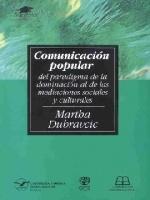 Comunicación popular: del paradigma de la dominación de las mediaciones sociales y culturales