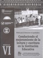 Módulos de Formación de Capacitadores. Conduciendo el mejoramiento de la lectura y escritura en la institución educativa