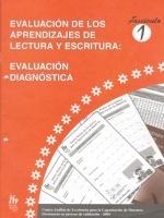 Módulos de Capacitación de Docentes. Módulo: Evaluación de los aprendizajes de lectura y escritura. Fascículo 1: Evaluación diagnóstica