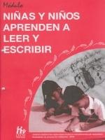 Módulos de Capacitación de Docentes. Módulo: Aprendizaje. Fascículo 1: Niñas y niños aprenden a leer y escribir
