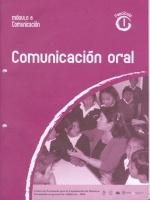 Módulos de Capacitación de Docentes. Módulo: Comunicación. Fascículo 1: Comunicación oral