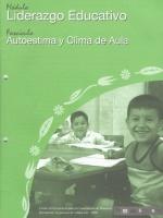 Módulos de Capacitación de Docentes. Módulo: Ejes pedagógicos transversales. Fascículo: Autoestima y clima de aula