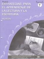Módulos de Capacitación de Docentes. Módulo: Estrategias para el aprendizaje de la lectura y la escritura. Fascículo 1: Iniciación