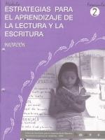 Módulos de Capacitación de Docentes. Módulo: Estrategias para el aprendizaje de la lectura y la escritura. Fascículo 2: Iniciación