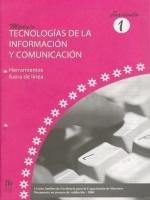 Módulos de Capacitación de Docentes. Módulo: Tecnologías de la información y comunicación. Fascículo 1: Herramientas fuera de línea