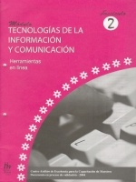 Módulos de Capacitación de Docentes. Módulo: Tecnologías de la información y comunicación. Fascículo 2: Herramientas en línea