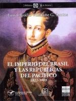El imperio del Brasil y las repúblicas del Pacífico