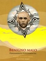 Benigno Malo. Estudio, selección y notas: Claudio Malo