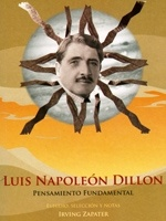 Luis Napoleón Dillon. Estudio, selección y notas: Irving Zapater