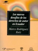 Los nuevos desafíos de los derechos de autor en Ecuador