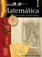 Manual de Matemática I. Cuaderno de trabajo