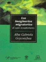 Los imaginarios migratorios: el caso ecuatoriano