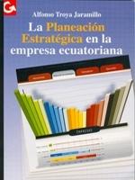 La Planeación Estratégica en la empresa ecuatoriana