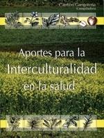 Aportes para la Interculturalidad en la salud