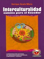 Interculturalidad: camino para el Ecuador