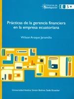 Prácticas de la gerencia financiera en la empresa ecuatoriana