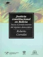 Justicia constitucional en Bolivia: hacia el fortalecimiento del régimen democrático
