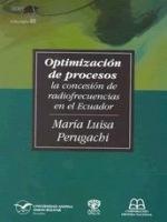 Optimización de procesos: la concesión de radiofrecuencias en el Ecuador