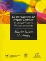 La novelística de Miguel Donoso: la desgarradura de una errancia