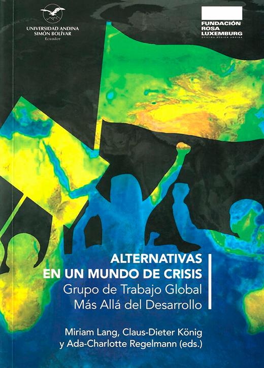 Alternativas en un mundo de crisis