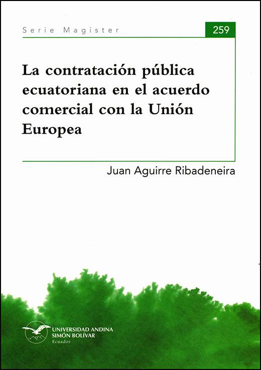 La contratación pública ecuatoriana en el acuerdo comercial con la Unión Europea