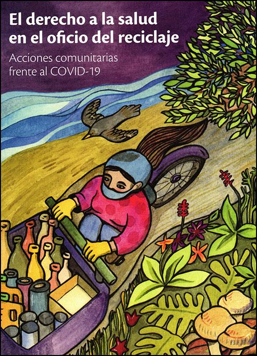 El derecho a la salud en el oficio del reciclaje. Acciones comunitarias frente al COVID-19
