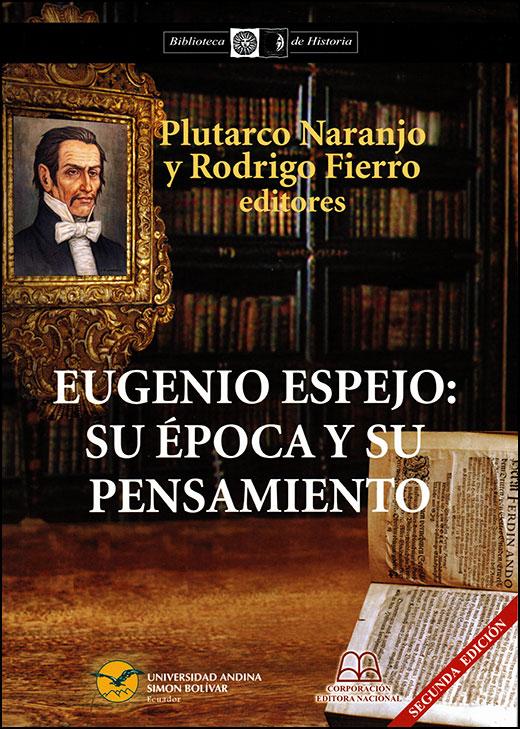 Eugenio Espejo: Su época y su pensamiento