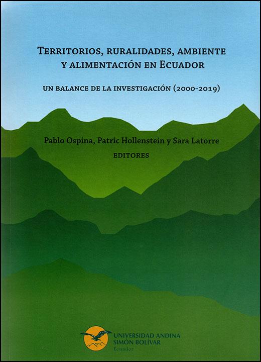 Territorios, ruralidades, ambiente y alimentación en Ecuador. Un balance de la investigación (2000-2019)