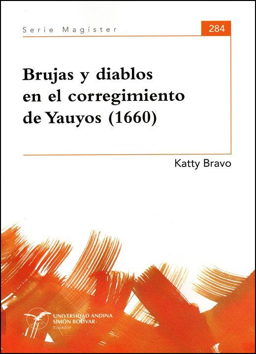 Brujas y diablos en el corregimiento de Yauyos (1660)