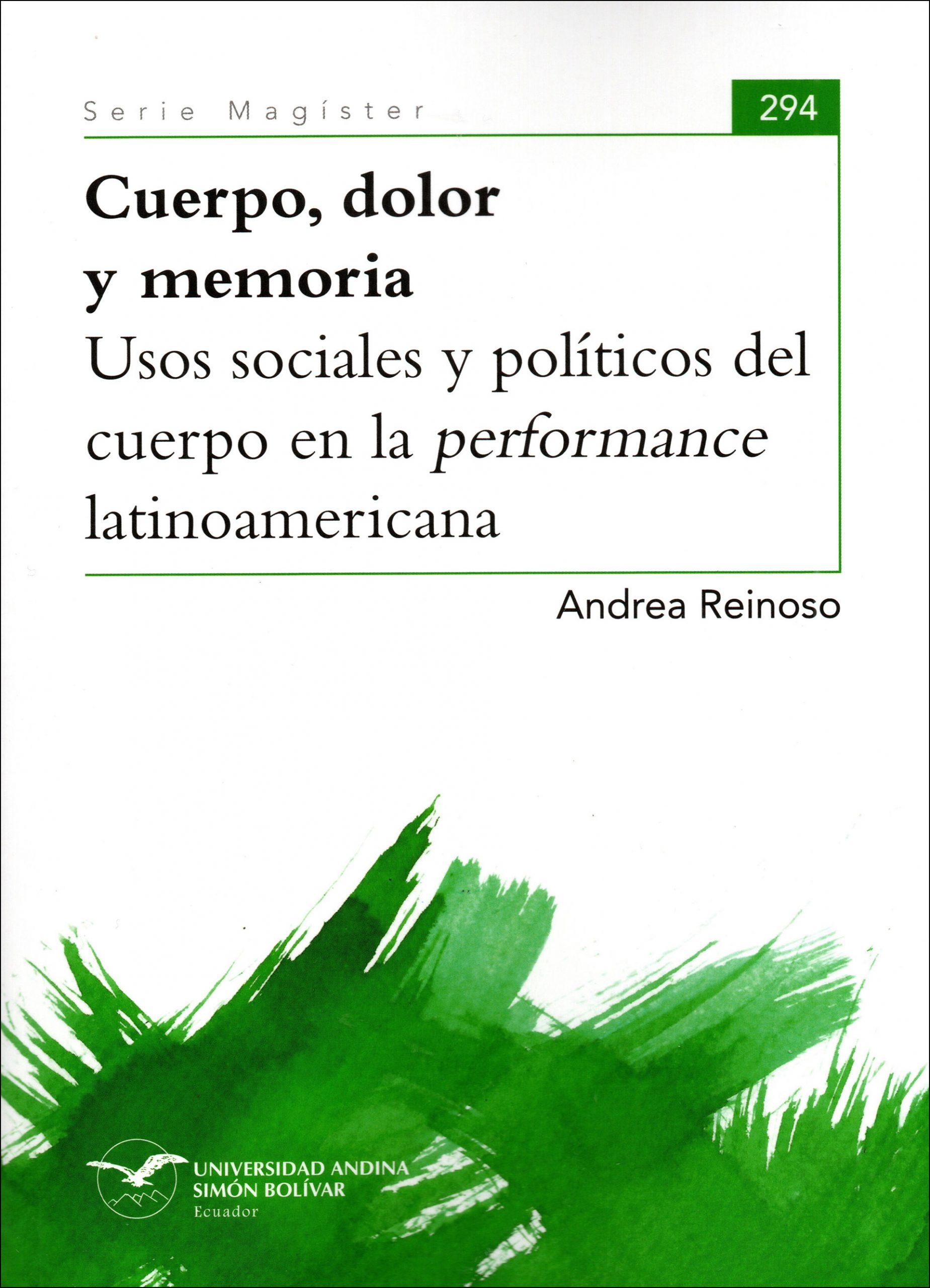 Cuerpo, dolor y memoria. Usos sociales y políticos del cuerpo en la performance latinoamericana