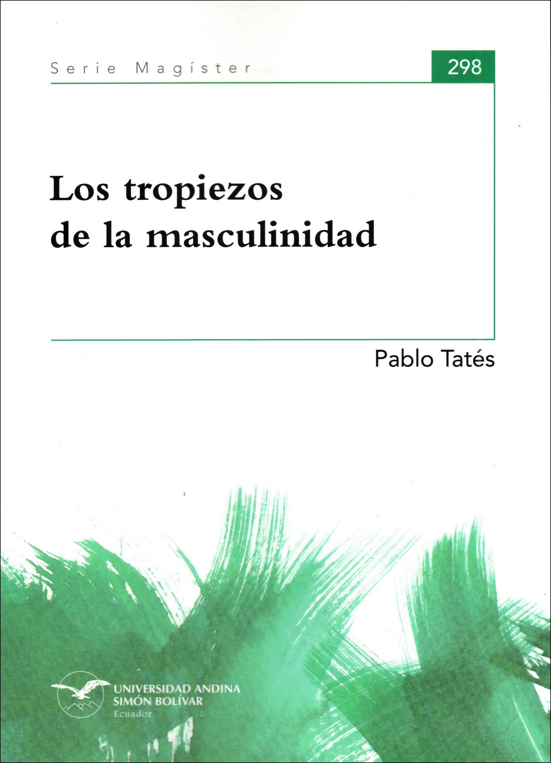 Los tropiezos de la masculinidad
