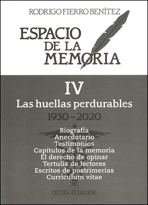 Espacio de la memoria IV, 1930-2020. Las huellas perdurables