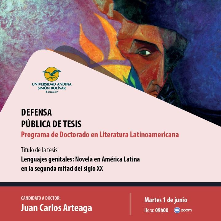Defensa de tesis doctoral en Literatura Latinoamerica: Juan Carlos Arteaga