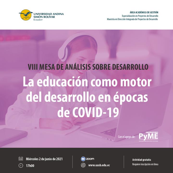 """Mesa de análisis """"La educación como motor del desarrollo en épocas de COVID-19"""""""