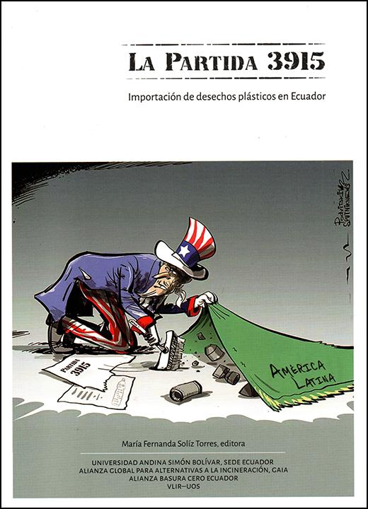 La Partida 3915. Importación de desechos plásticos en Ecuador