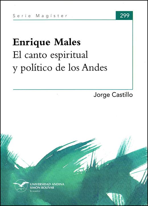 Enrique Males. El canto espiritual y político de los Andes