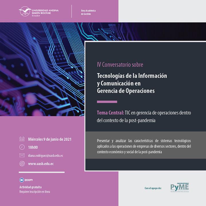 IV Conversatorio sobre Tecnologías de la Información y Comunicación en Gerencia de Operaciones