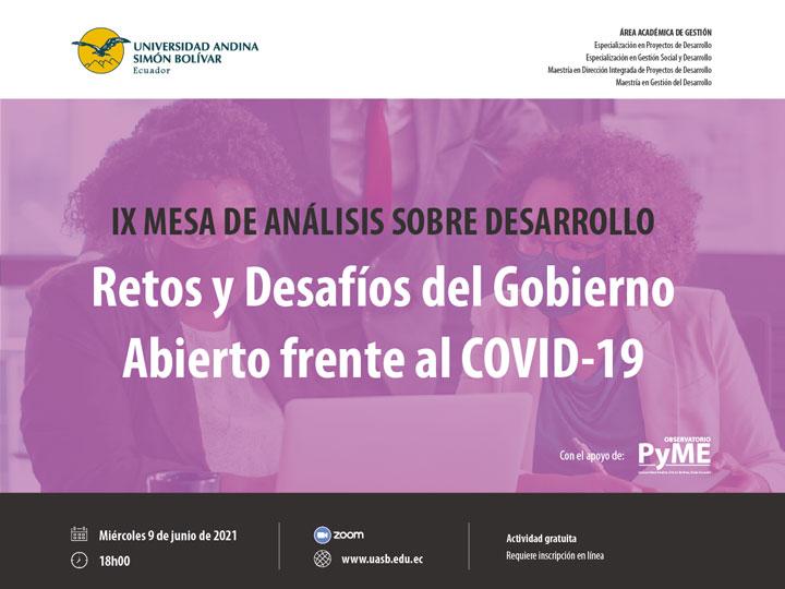 """IX mesa de análisis sobre desarrollo """"Retos y Desafíos del Gobierno Abierto frente al COVID-19"""""""