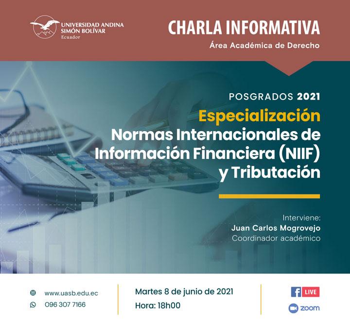 Charla informativa sobre la Especialización en Normas Internacionales de Información Financiera (NIIF) y Tributación